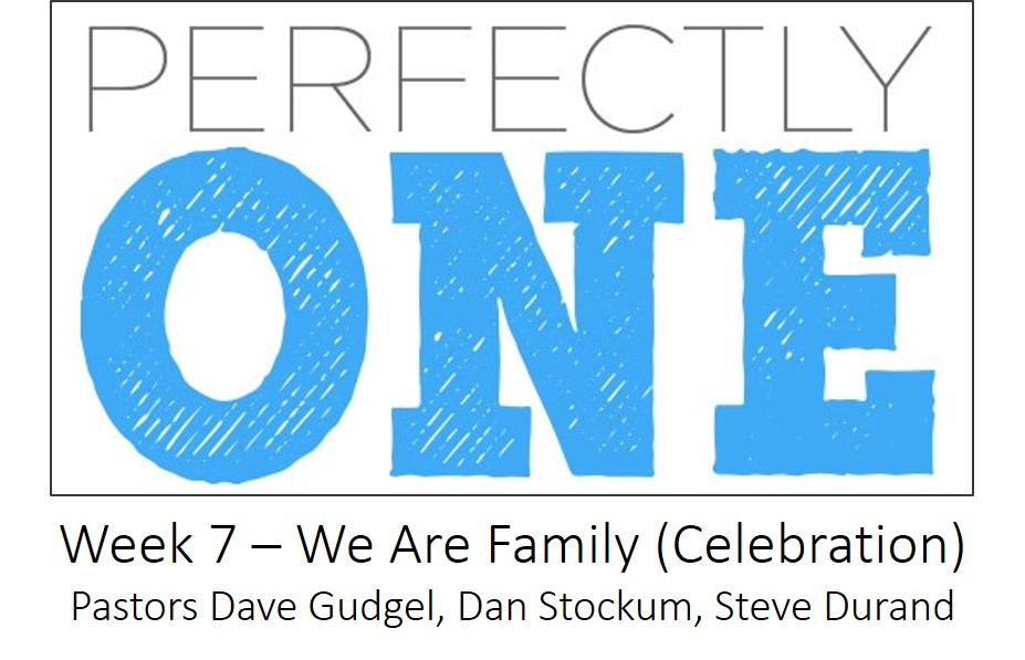 Week 7 - We Are Family (Celebration)